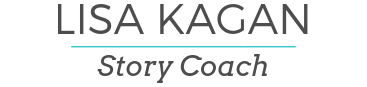 Lisa Kagan, Story Coach